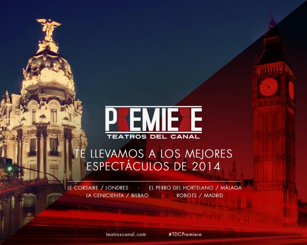 concurso premiere viaje gratis teatros canal madrid