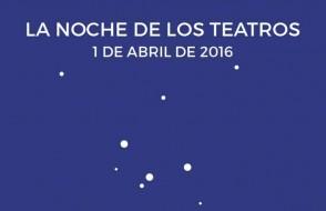 la noche de los teatros 2016